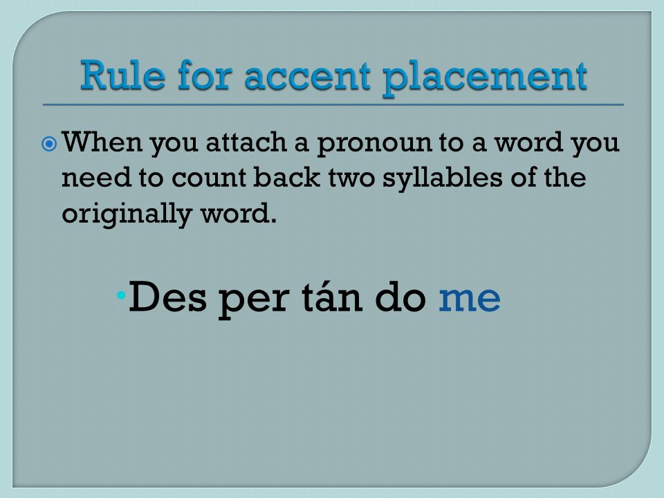 Rule for accent placement