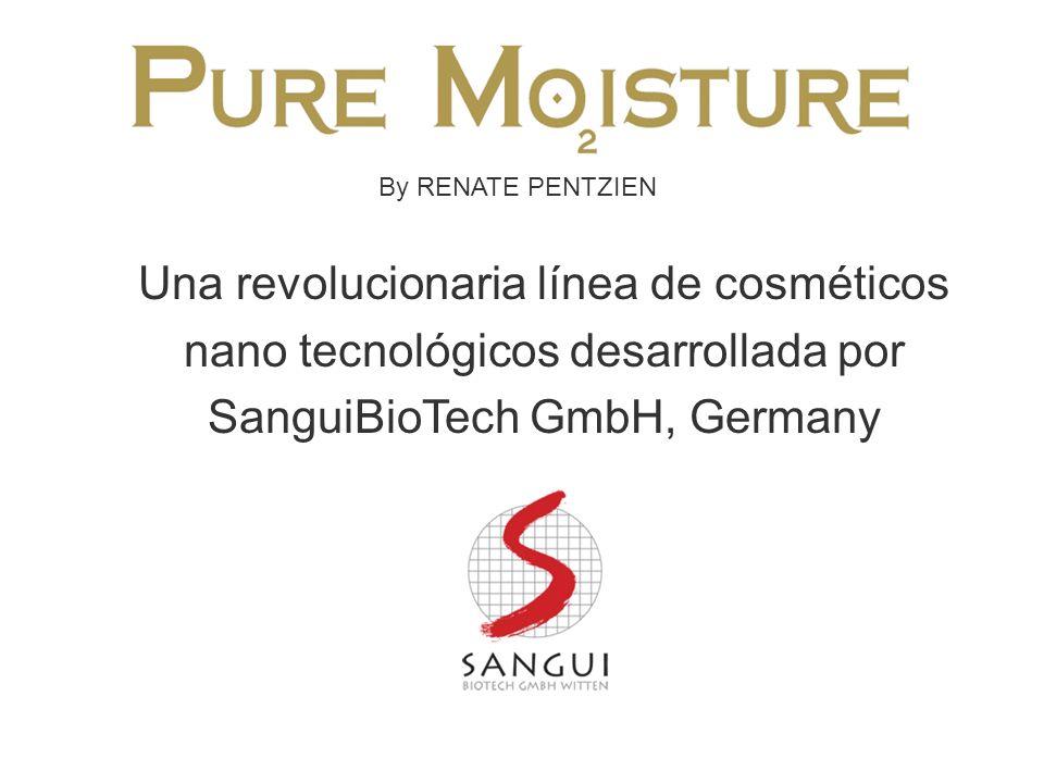By RENATE PENTZIEN Una revolucionaria línea de cosméticos nano tecnológicos desarrollada por SanguiBioTech GmbH, Germany.
