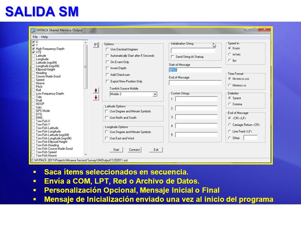 SALIDA SM Saca ítems seleccionados en secuencia.