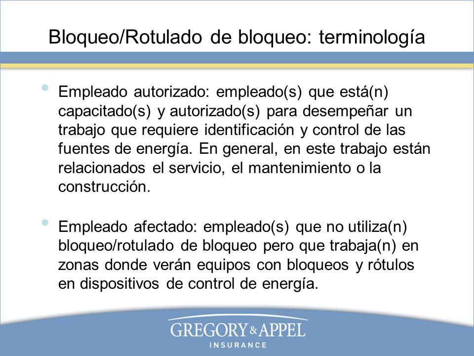 Bloqueo/Rotulado de bloqueo: terminología