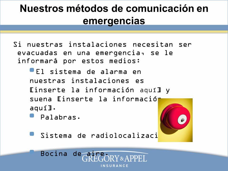 Nuestros métodos de comunicación en emergencias