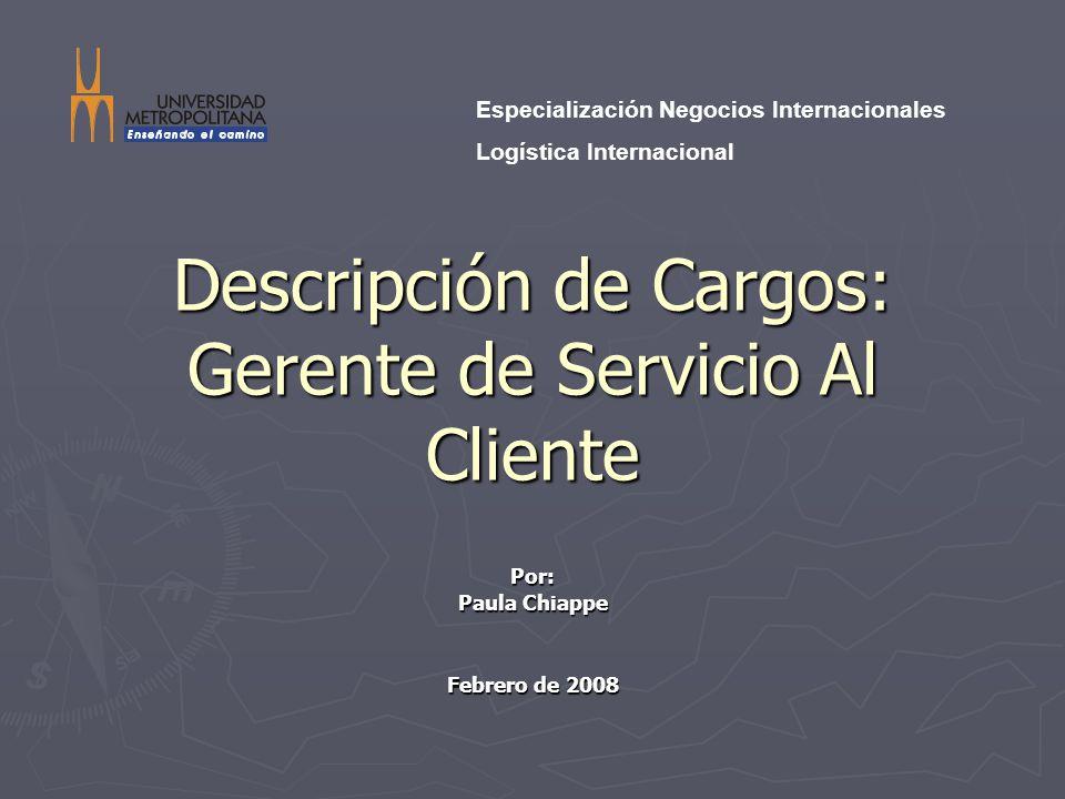Descripción de Cargos: Gerente de Servicio Al Cliente
