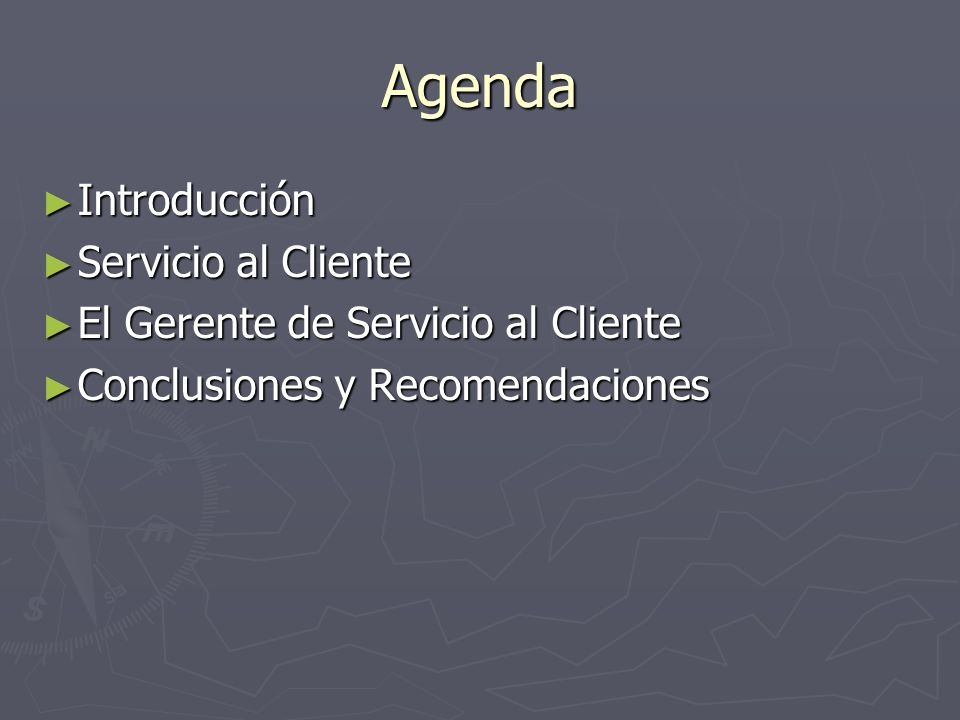 Agenda Introducción Servicio al Cliente