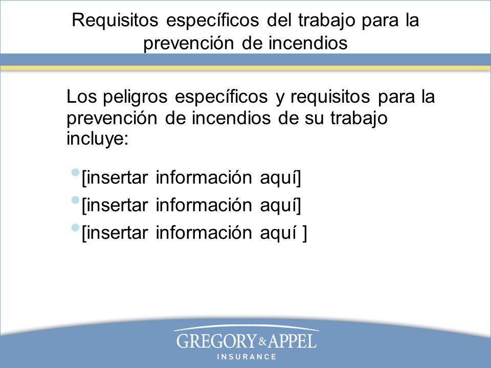 Requisitos específicos del trabajo para la prevención de incendios