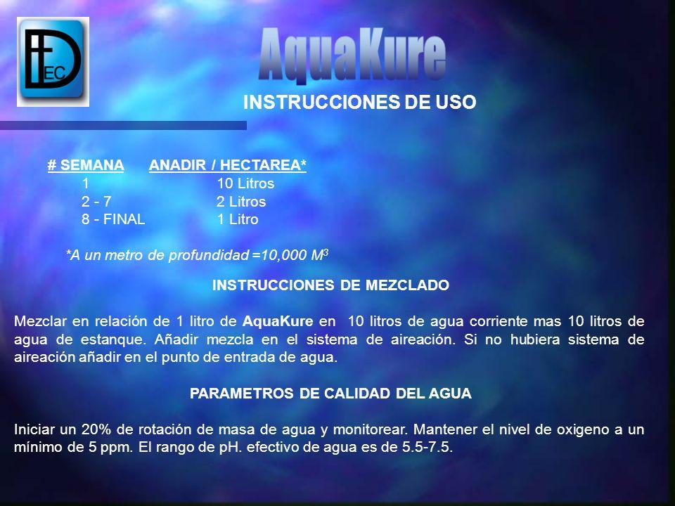 INSTRUCCIONES DE MEZCLADO PARAMETROS DE CALIDAD DEL AGUA