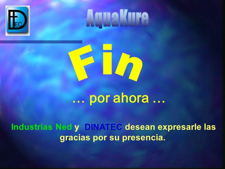 … por ahora … Fin AquaKure