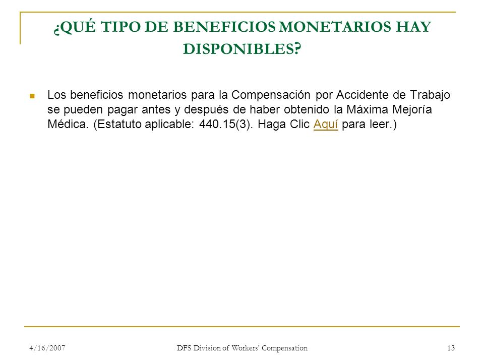 ¿QUÉ TIPO DE BENEFICIOS MONETARIOS HAY DISPONIBLES
