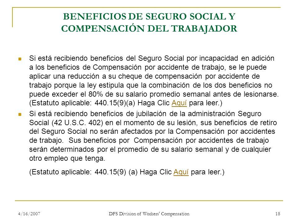 BENEFICIOS DE SEGURO SOCIAL Y COMPENSACIÓN DEL TRABAJADOR