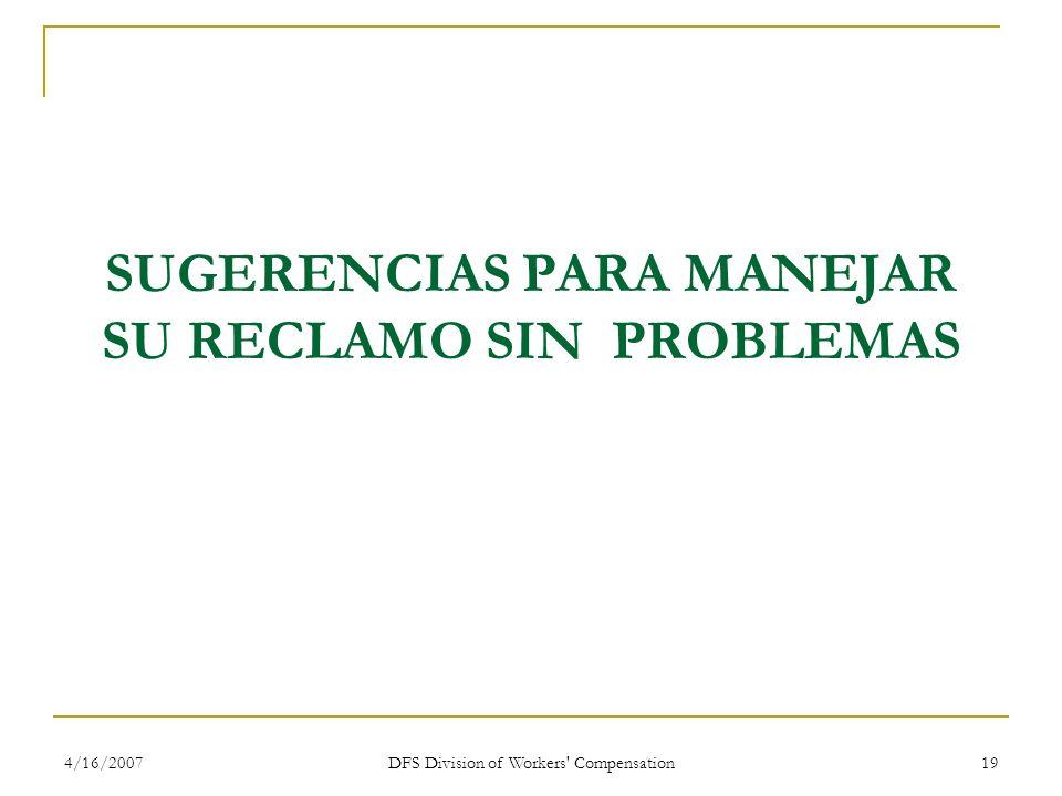 SUGERENCIAS PARA MANEJAR SU RECLAMO SIN PROBLEMAS