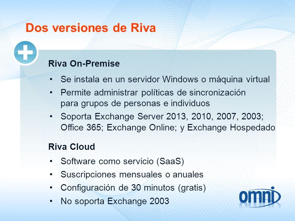 Dos versiones de Riva Riva On-Premise