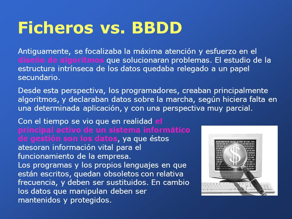 Ficheros vs. BBDD