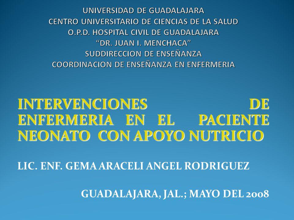 INTERVENCIONES DE ENFERMERIA EN EL PACIENTE NEONATO CON APOYO NUTRICIO