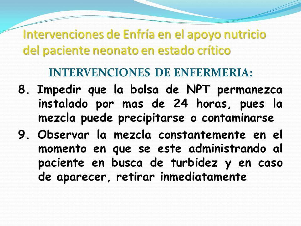 Intervenciones de Enfría en el apoyo nutricio del paciente neonato en estado crítico