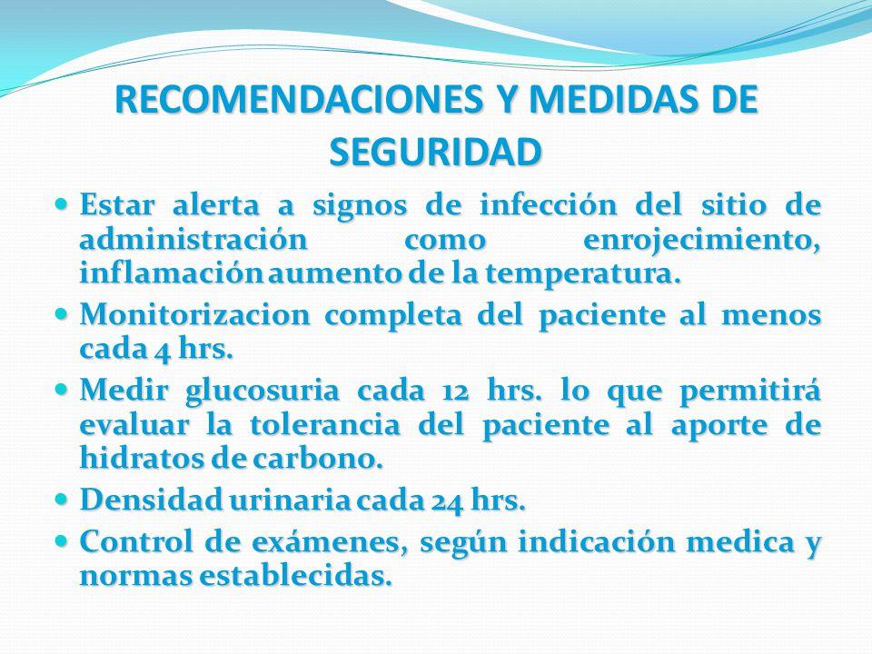 RECOMENDACIONES Y MEDIDAS DE SEGURIDAD