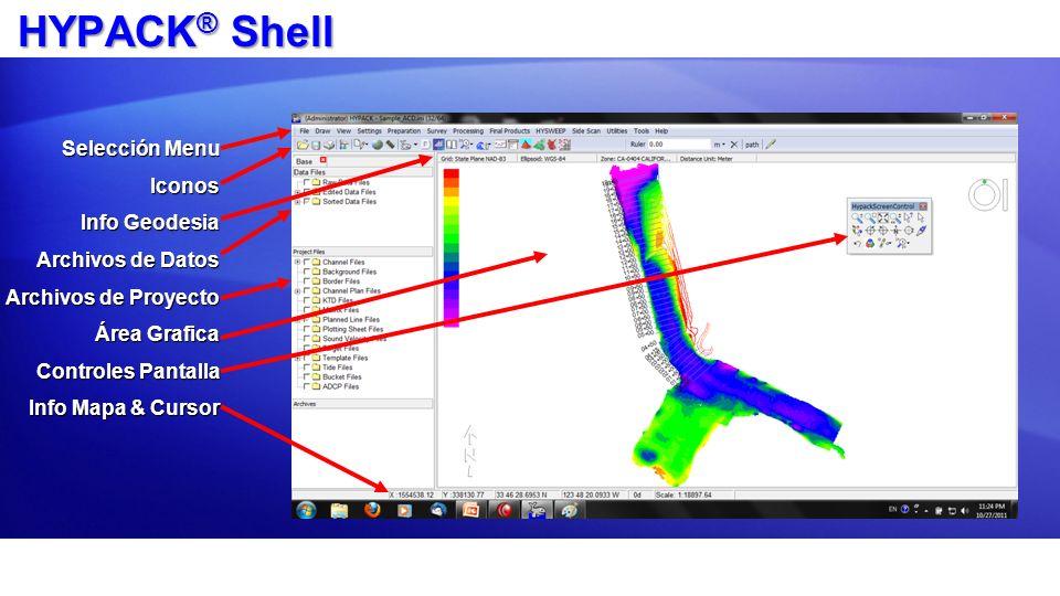 HYPACK® Shell Selección Menu Iconos Info Geodesia Archivos de Datos