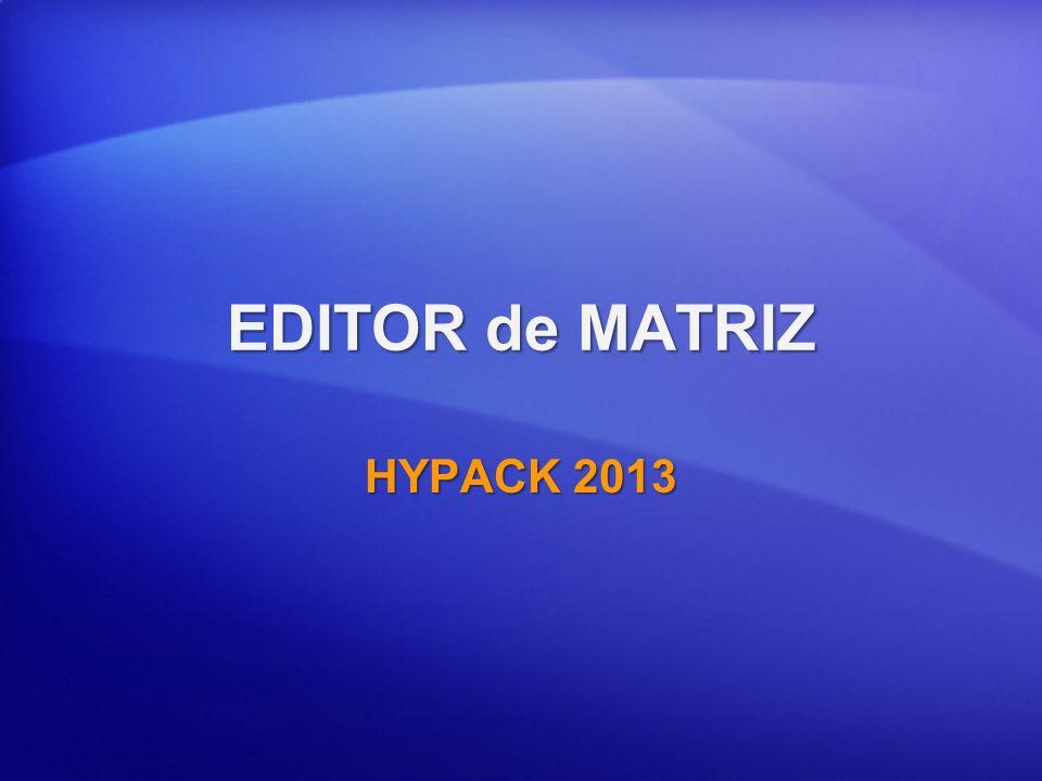 EDITOR de MATRIZ HYPACK 2013
