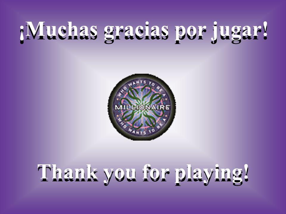 ¡Muchas gracias por jugar!