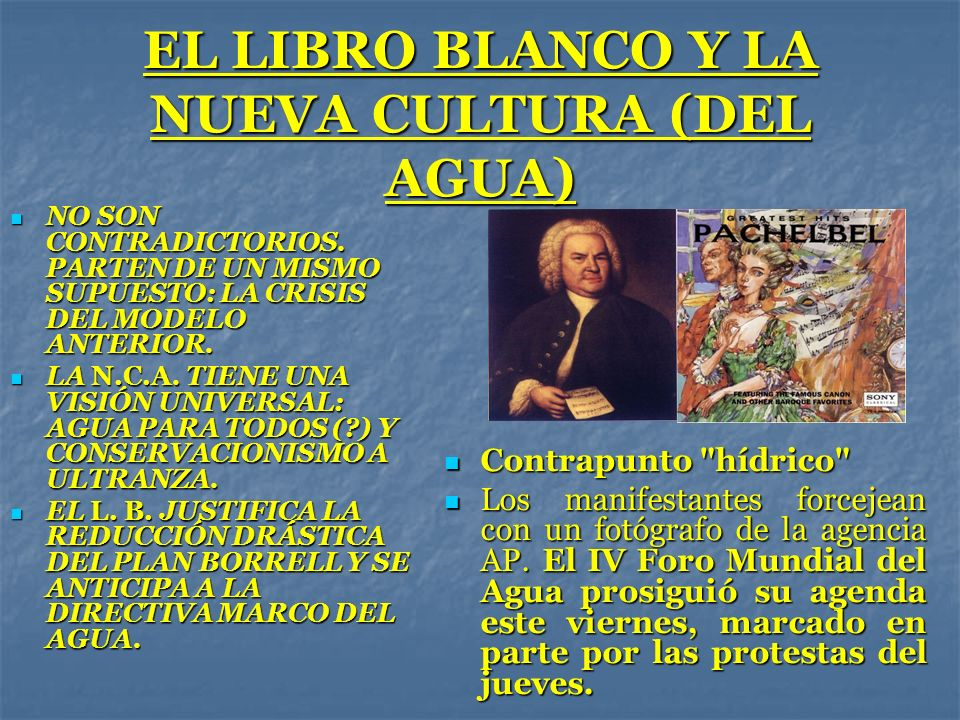 EL LIBRO BLANCO Y LA NUEVA CULTURA (DEL AGUA)