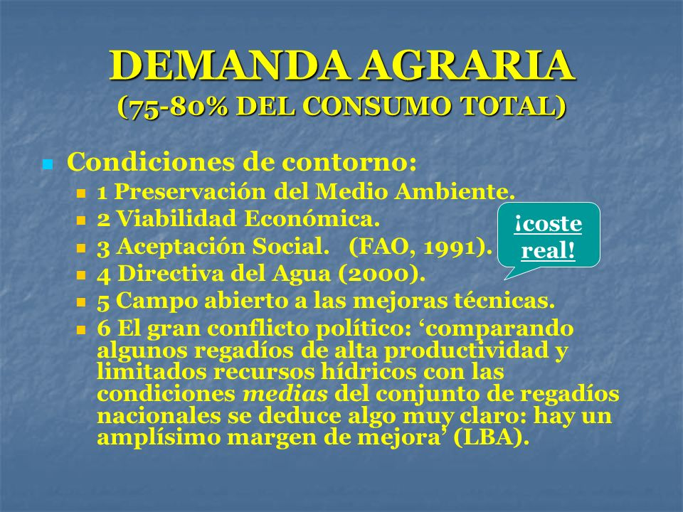 DEMANDA AGRARIA (75-80% DEL CONSUMO TOTAL)