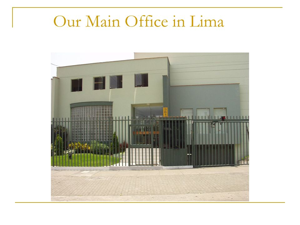 Our Main Office in Lima