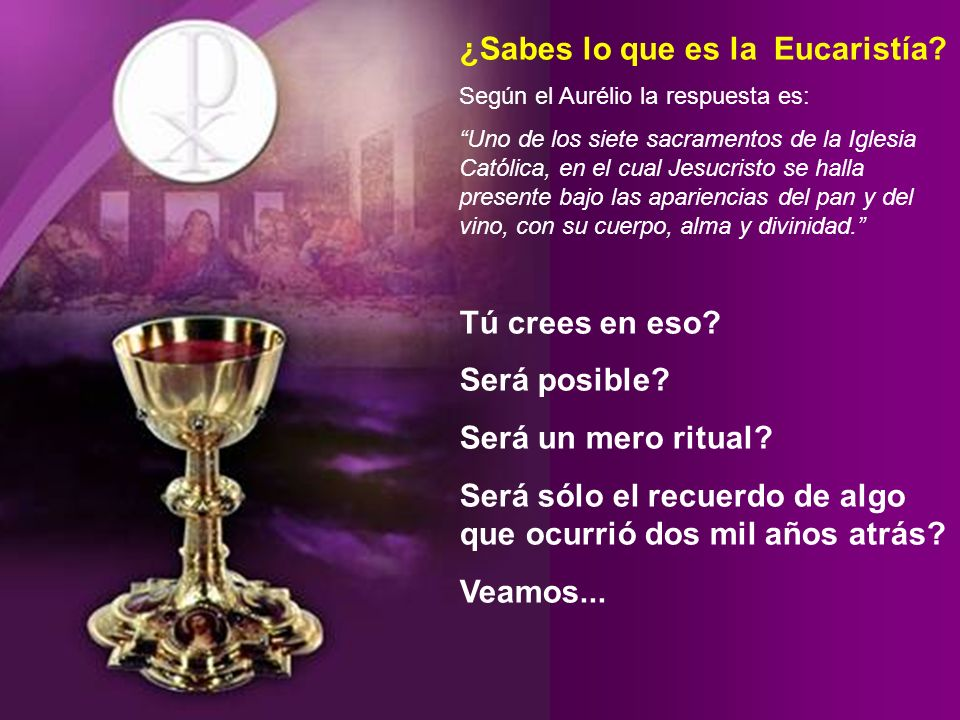 ¿Sabes lo que es la Eucaristía