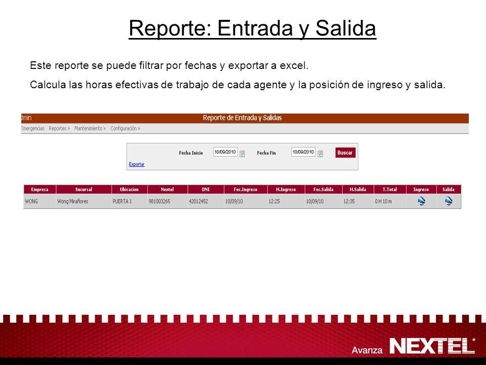 Reporte: Entrada y Salida