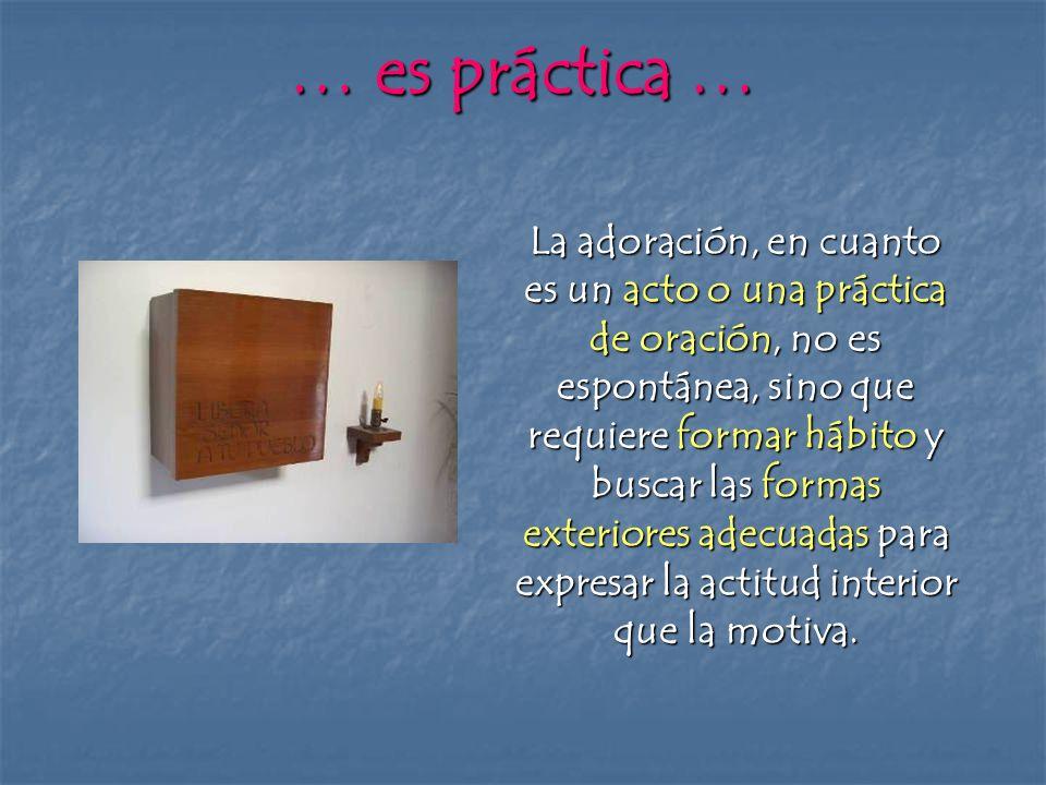 … es práctica …