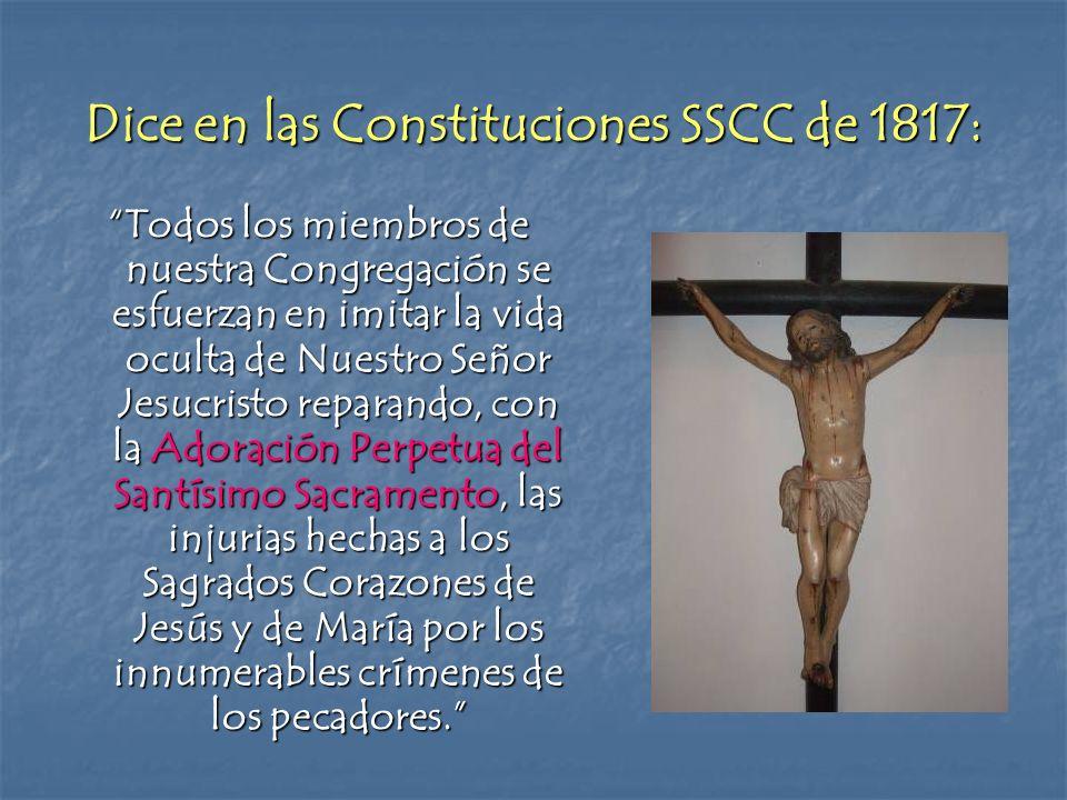 Dice en las Constituciones SSCC de 1817: