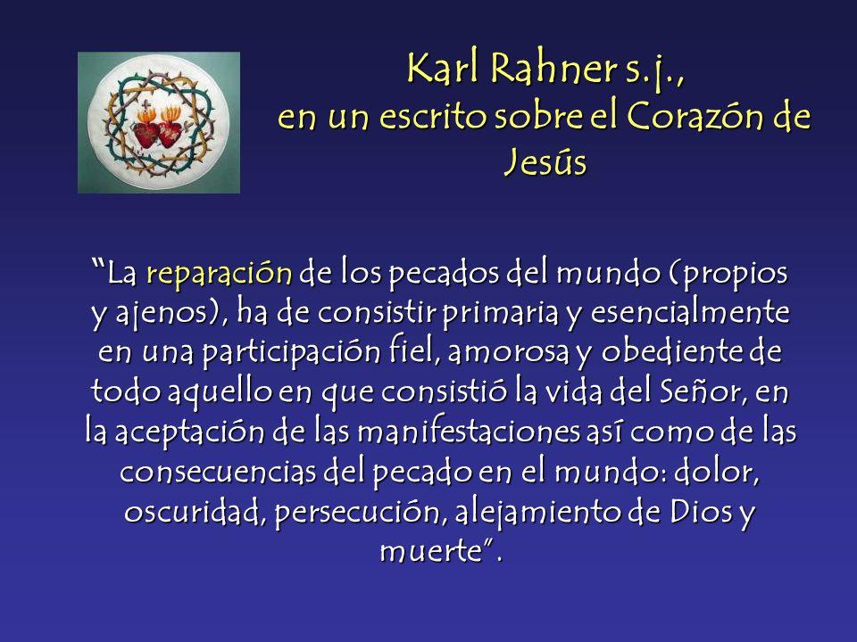 Karl Rahner s.j., en un escrito sobre el Corazón de Jesús