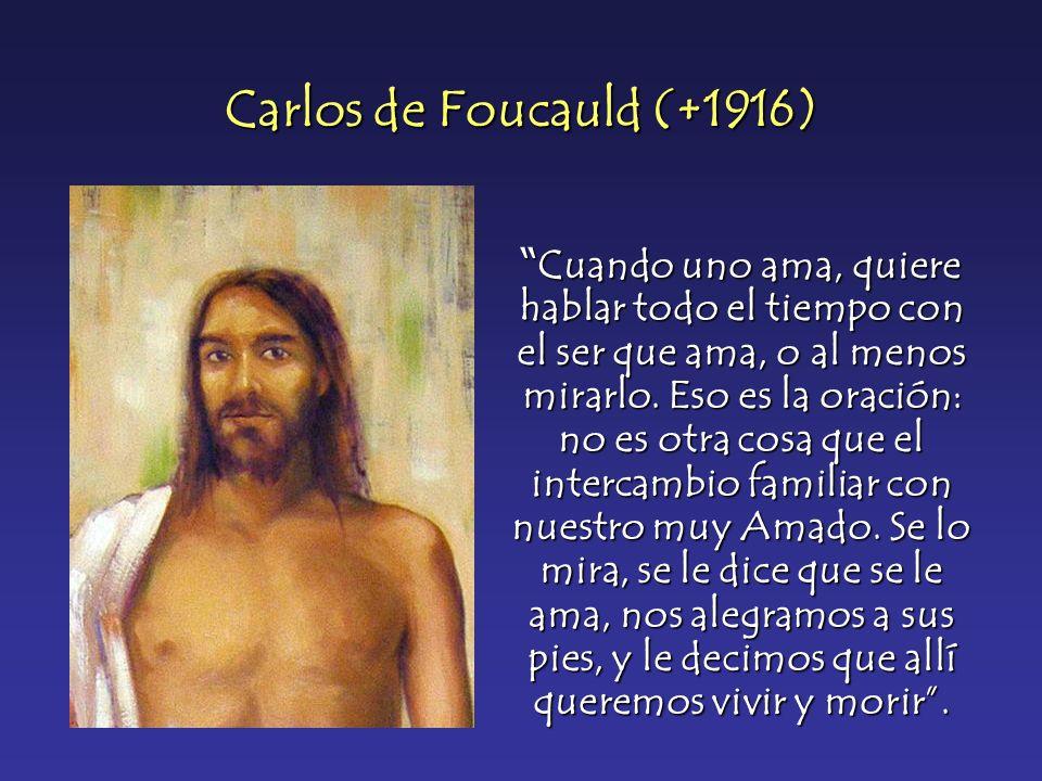Carlos de Foucauld (+1916)