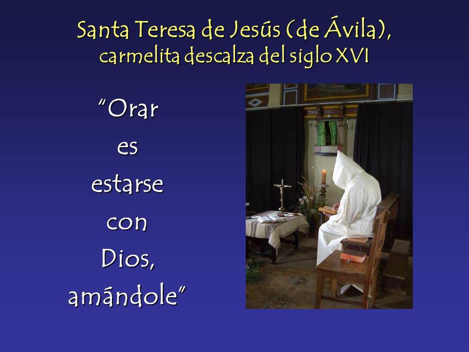 Santa Teresa de Jesús (de Ávila), carmelita descalza del siglo XVI