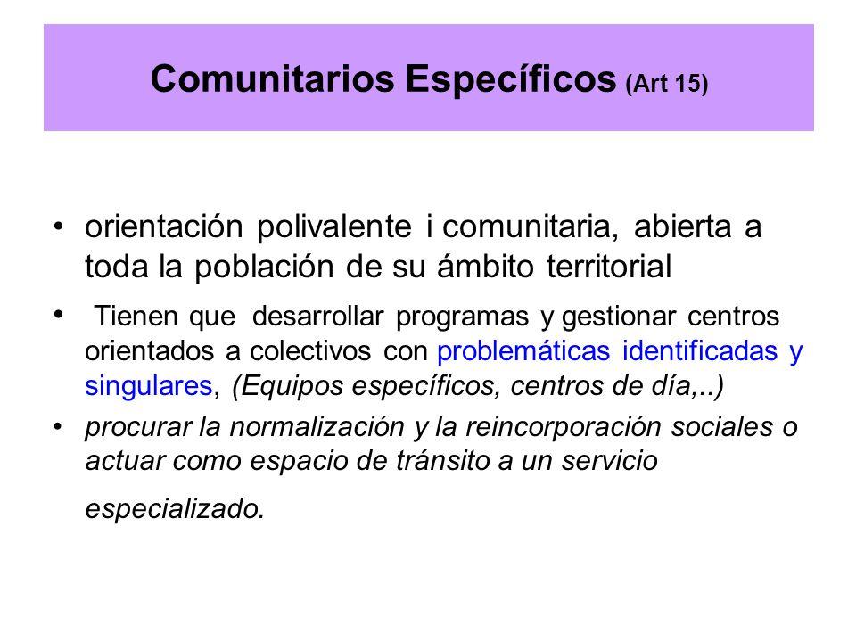 Comunitarios Específicos (Art 15)