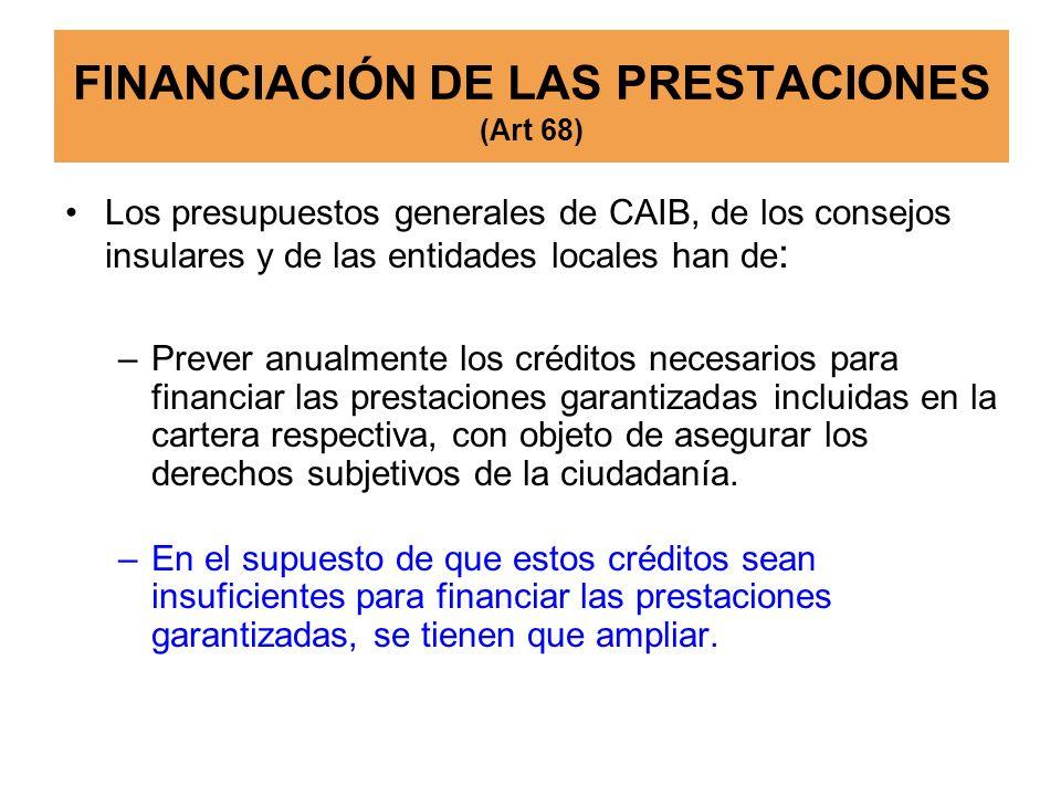 FINANCIACIÓN DE LAS PRESTACIONES (Art 68)
