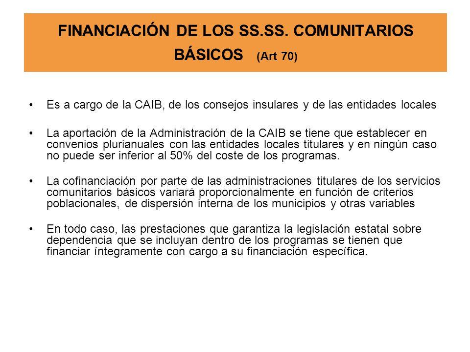FINANCIACIÓN DE LOS SS.SS. COMUNITARIOS BÁSICOS (Art 70)