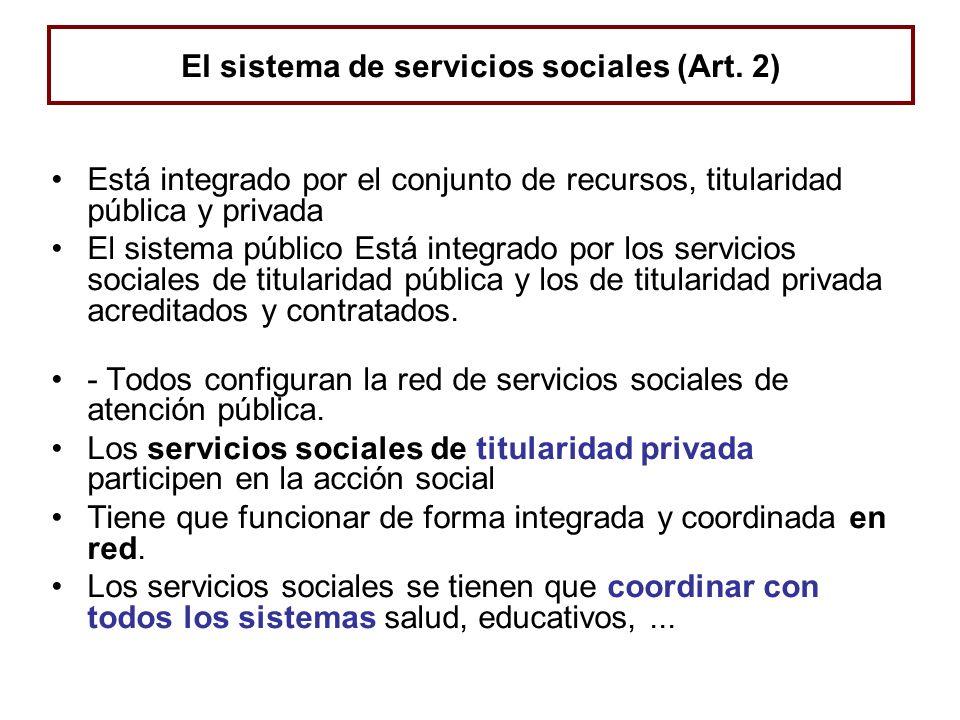 El sistema de servicios sociales (Art. 2)