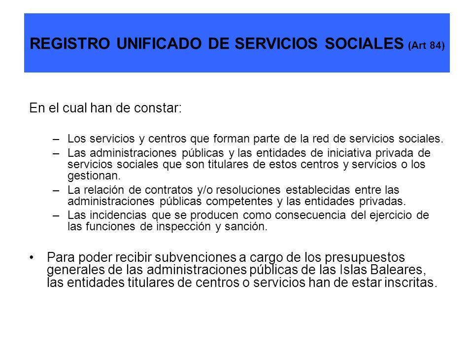 REGISTRO UNIFICADO DE SERVICIOS SOCIALES (Art 84)