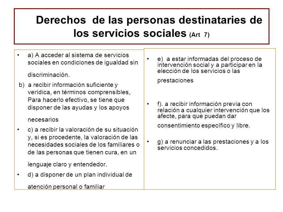 Derechos de las personas destinataries de los servicios sociales (Art 7)