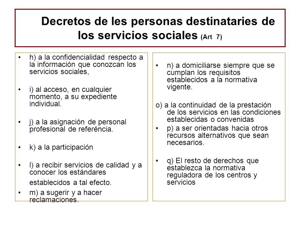 Decretos de les personas destinataries de los servicios sociales (Art 7)