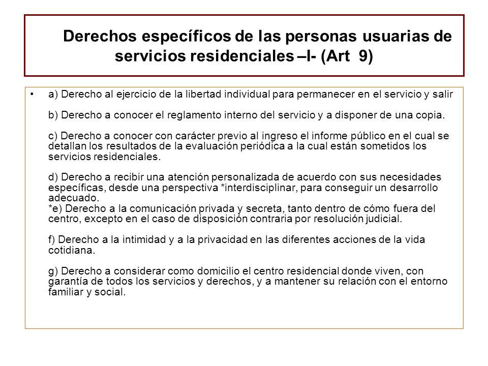 Derechos específicos de las personas usuarias de servicios residenciales –I- (Art 9)