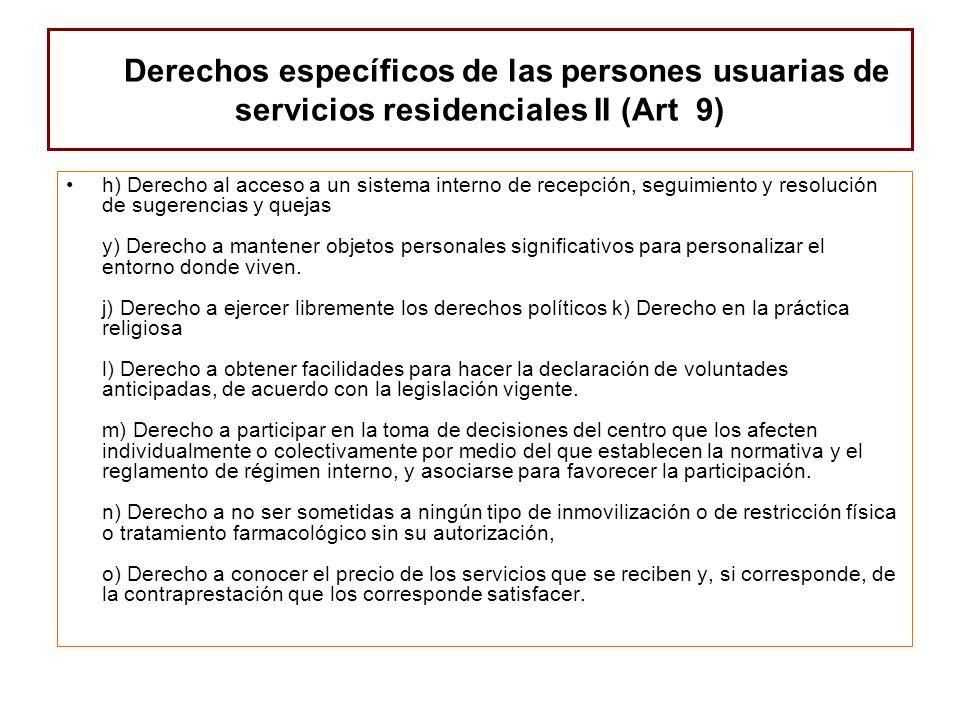 Derechos específicos de las persones usuarias de servicios residenciales II (Art 9)
