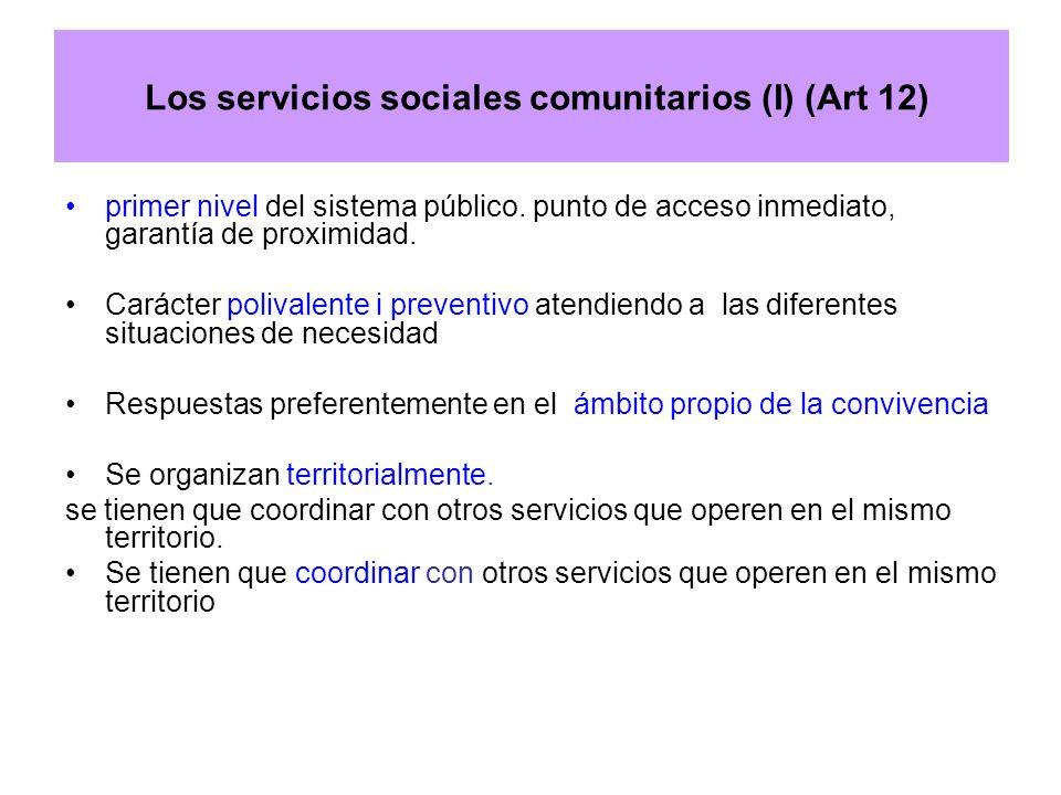 Los servicios sociales comunitarios (I) (Art 12)