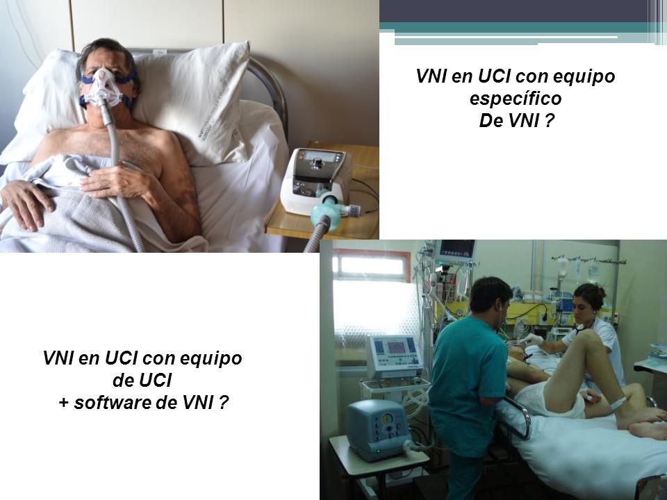 VNI en UCI con equipo específico De VNI VNI en UCI con equipo de UCI + software de VNI