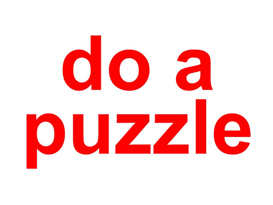 do a puzzle