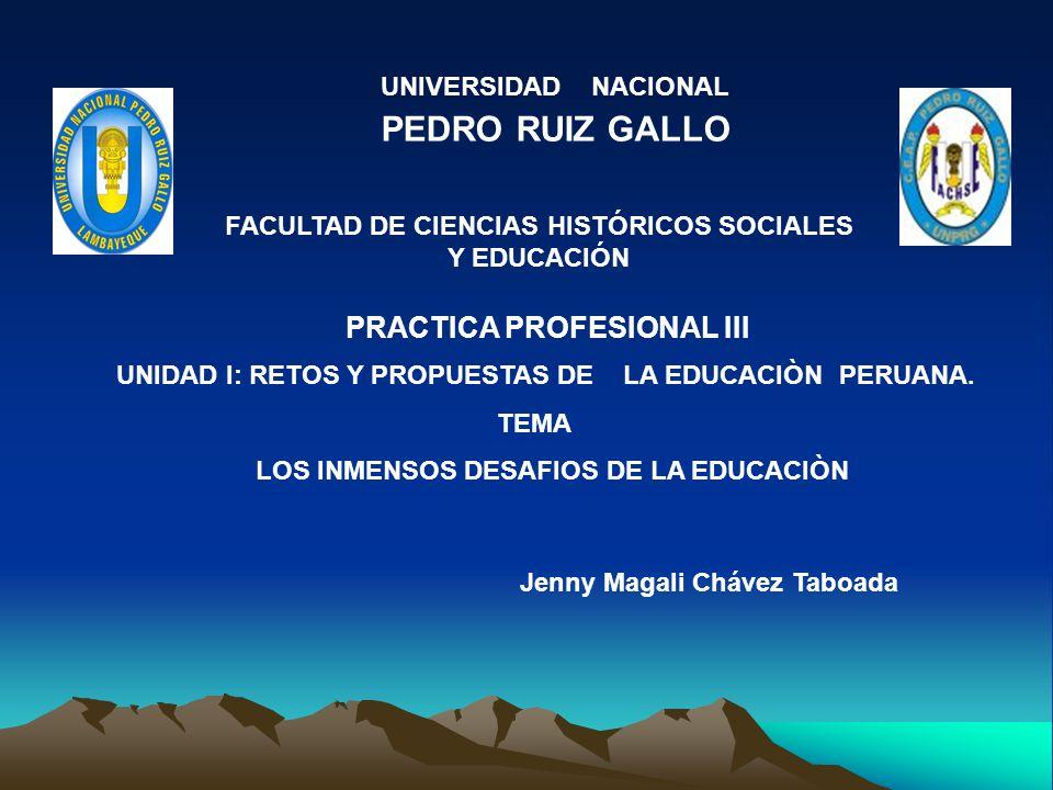 PEDRO RUIZ GALLO PRACTICA PROFESIONAL III UNIVERSIDAD NACIONAL