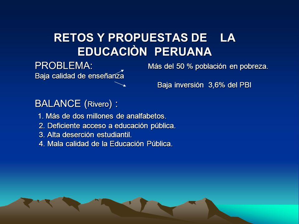 RETOS Y PROPUESTAS DE LA EDUCACIÒN PERUANA