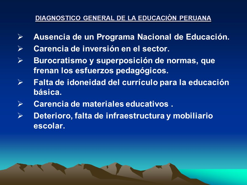 DIAGNOSTICO GENERAL DE LA EDUCACIÒN PERUANA
