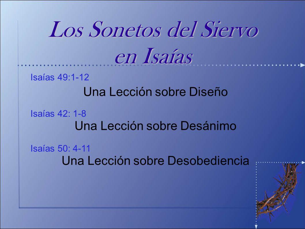 Los Sonetos del Siervo en Isaías Una Lección sobre Diseño