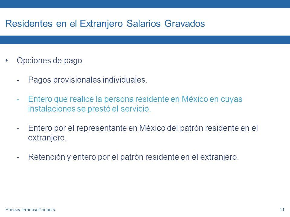 Residentes en el Extranjero Salarios Gravados