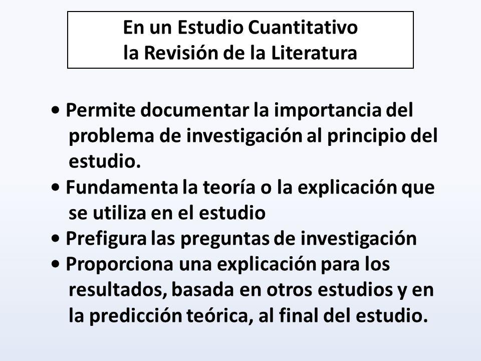 En un Estudio Cuantitativo la Revisión de la Literatura