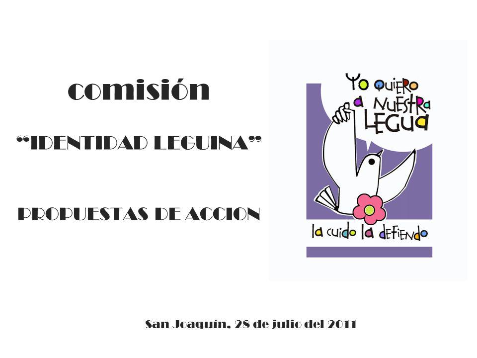 comisión IDENTIDAD LEGUINA PROPUESTAS DE ACCION